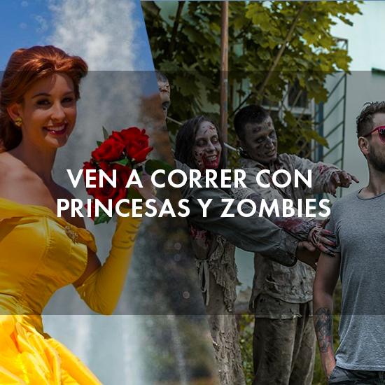 Ven a correr con princesas y zombies