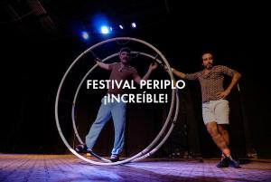 ¡Circo, maroma y Festival Periplo!