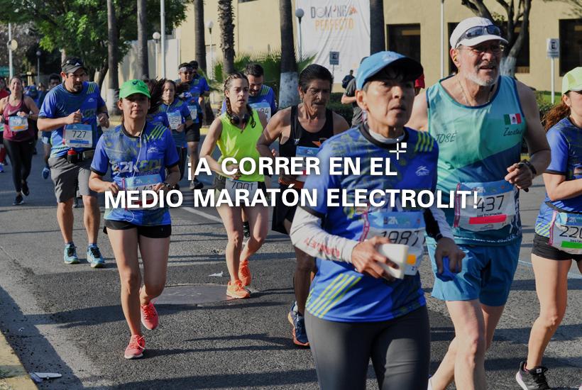 ¡A correr en el Medio Maratón Electrolit!