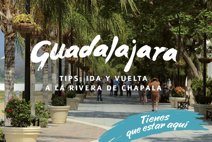 Viajes cortos de Guadalajara: Chapala de Ida y vuelta