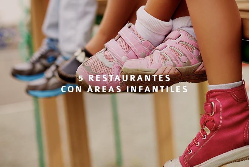 5 restaurantes con áreas infantiles