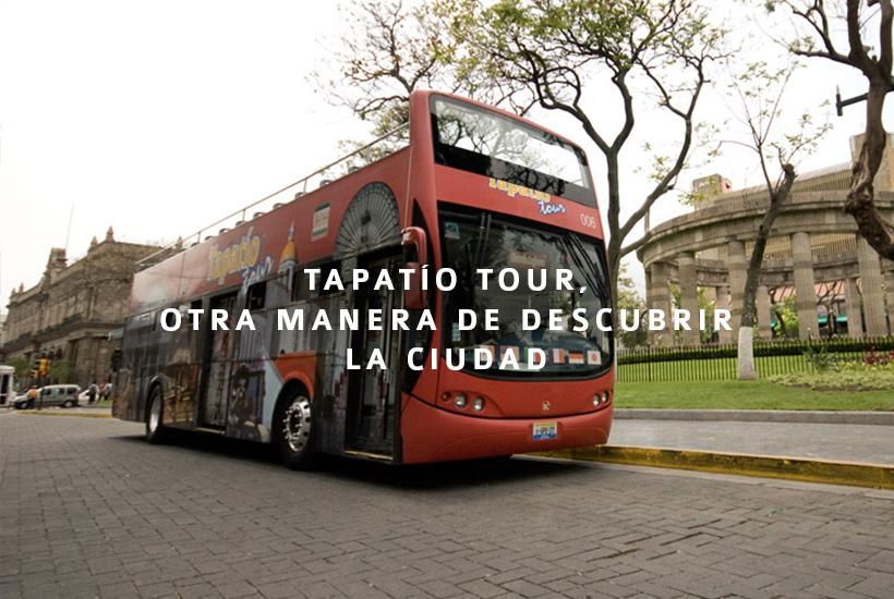 Tapatío Tour, otra manera de descubrir la ciudad