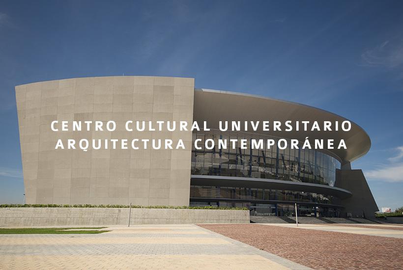 Centro Cultural Universitario, futuro, ciencia y cultura