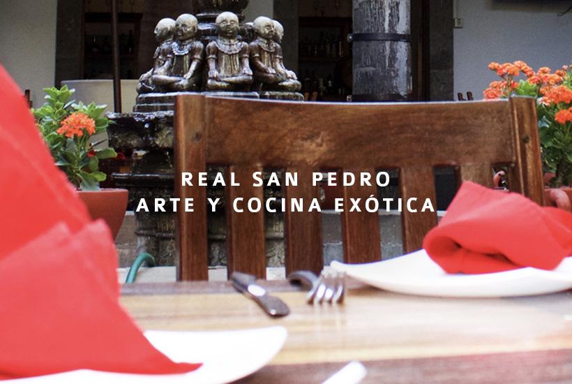 Real San Pedro, arte y cocina exótica