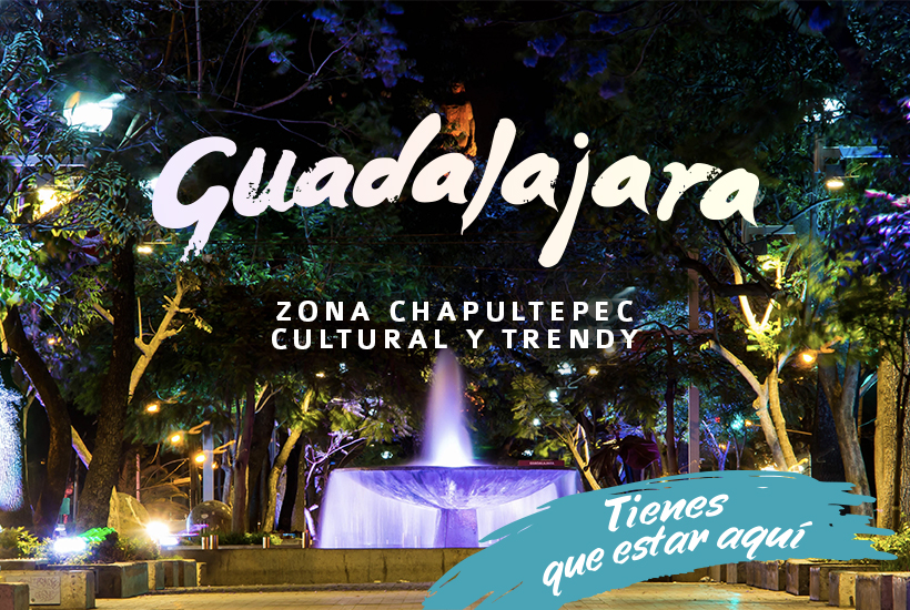Zona Chapultepec, cultural y trendy.