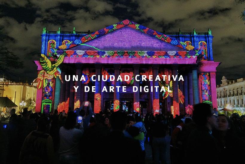 Guadalajara, creatividad y artes digitales
