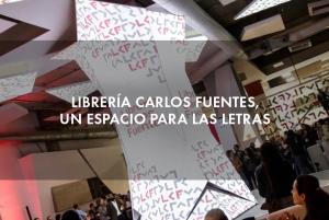 Librería Carlos Fuentes, un paraíso de letras