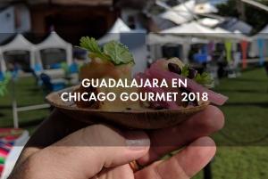 Guadalajara en el Chicago Gourmet