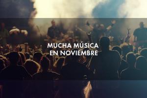 Mucha música en noviembre