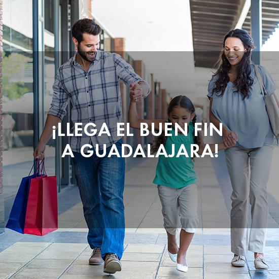 ¡Llega el Buen Fin a Guadalajara!
