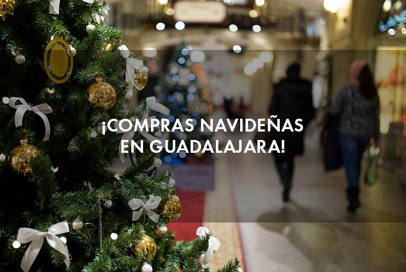 ¡Compras navideñas en Guadalajara!