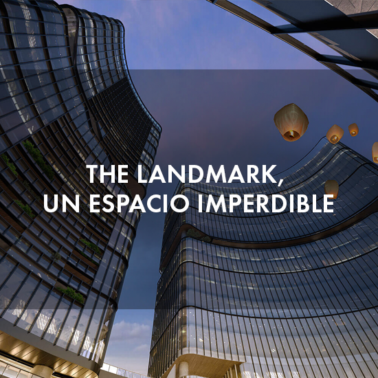 The Landmark, un espacio imperdible