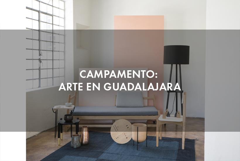 Campamento: arte en Guadalajara