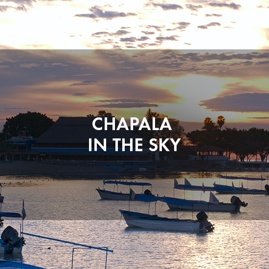 Chapala in the sky