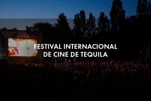 Festival Internacional de Cine de Tequila