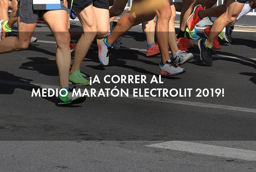 ¡A correr al Medio Maratón Electrolit 2019!