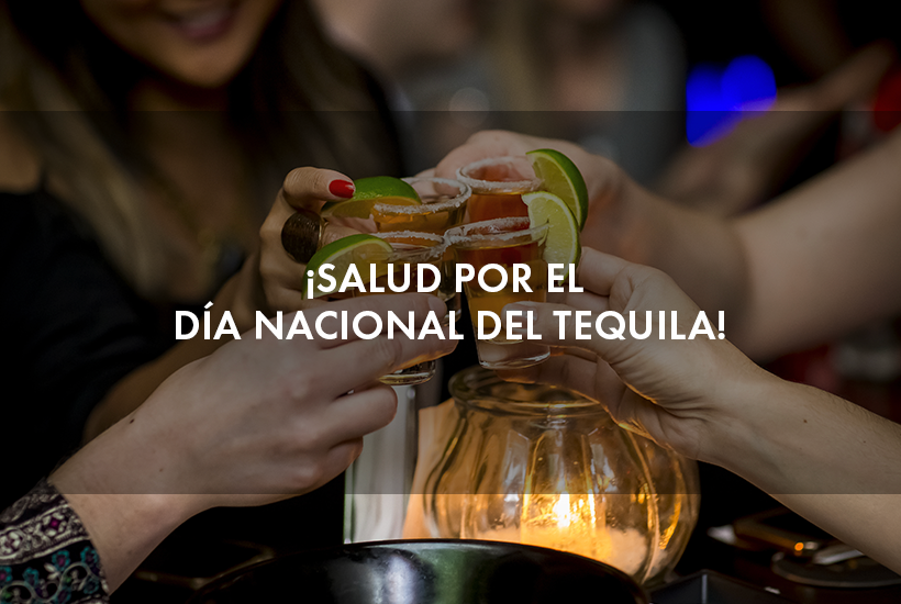¡Salud por el Día Nacional del Tequila!