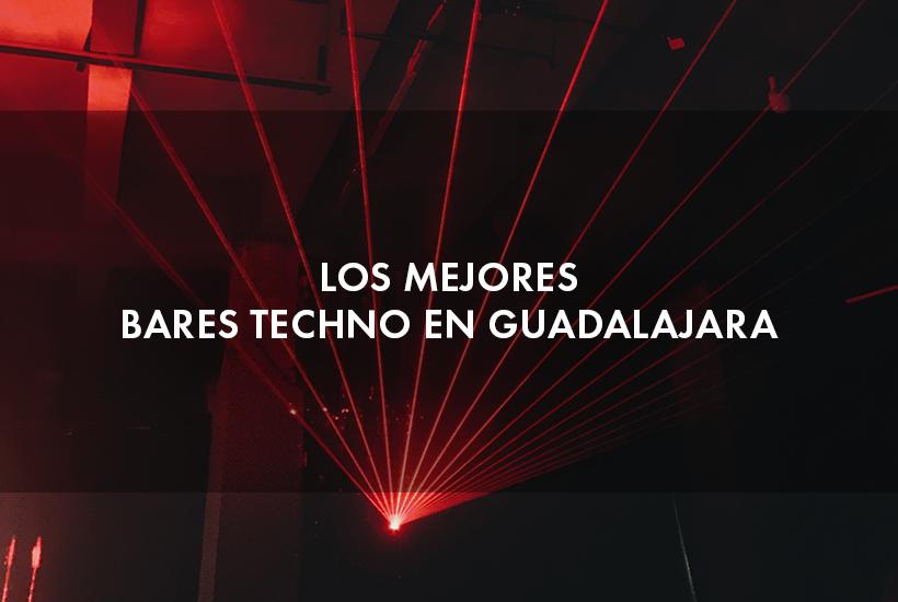 Los mejores bares techno en Guadalajara