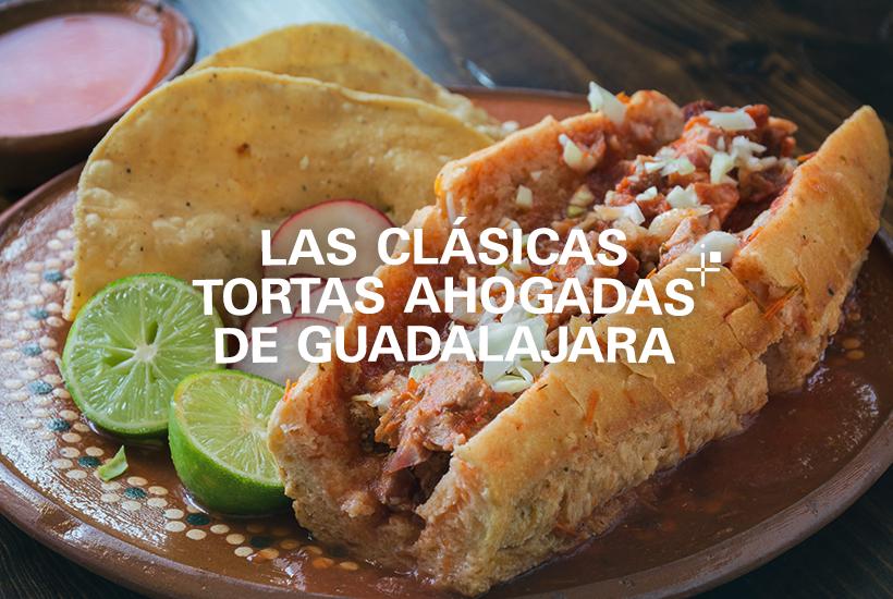 Las clásicas Tortas Ahogadas de Guadalajara