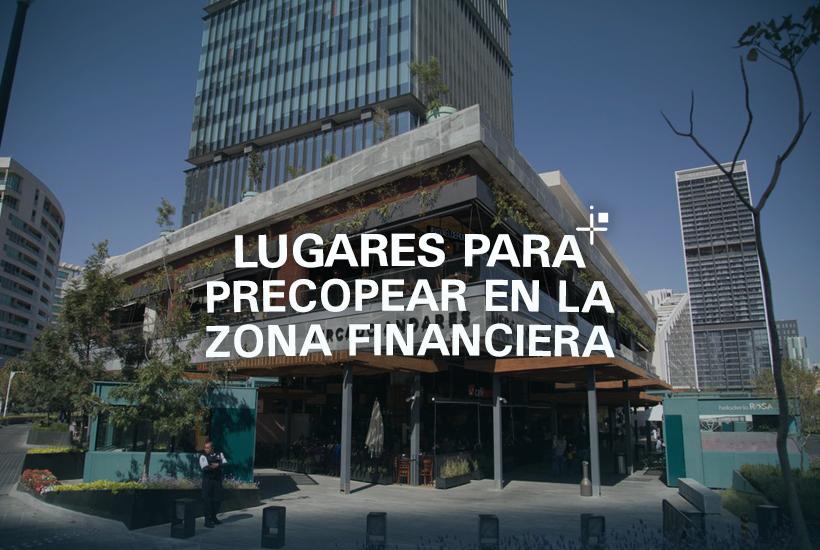 Lugares para precopear en la zona financiera
