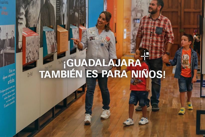 ¡Guadalajara también es para niños!