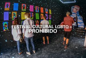 Festival Cultural LGBTQ+ : Prohibido