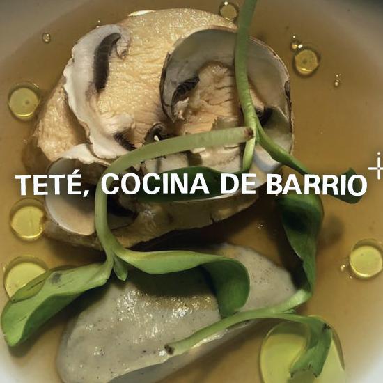 Teté, Cocina de Barrio