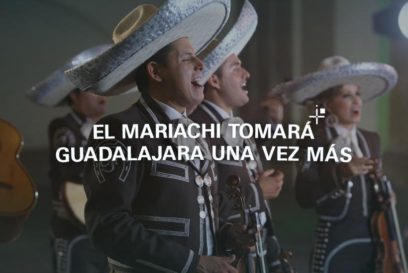 ¡El Mariachi tomará Guadalajara una vez más!