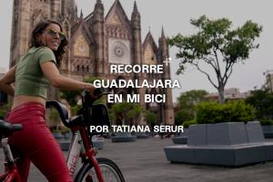 Recorre Guadalajara en Mi Bici