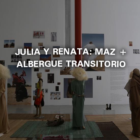 Julia y Renata: MAZ + Albergue Transitorio