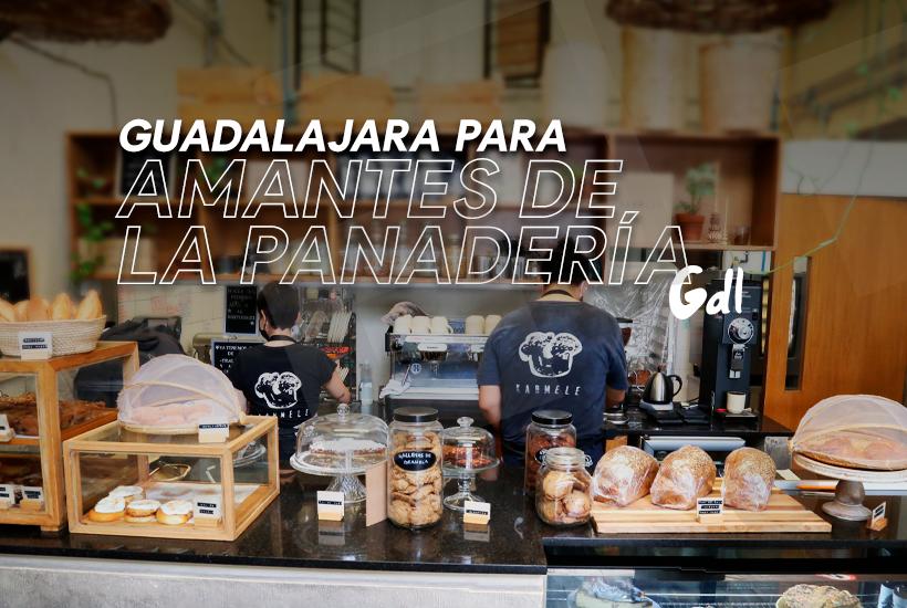 Guadalajara para amantes de la panadería
