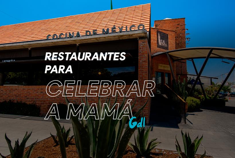 Restaurantes para celebrar a mamá