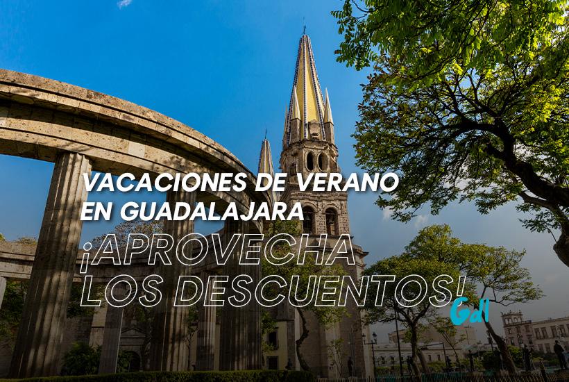 Vacaciones de Verano en Guadalajara
